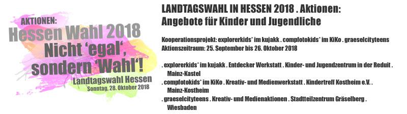 Aktionen zur Landtagswahl in Hessen 2018 Sonntag, 28. Oktober 2018