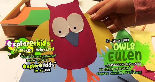 Eulen . owls . explorerkids* . Entdecker Werkstatt im kujakk