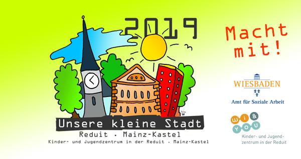 Unsere kleine Stadt . 2019 . Kinderspielstadt Wiesbaden . kujakk . Reduit . Mainz-Kastel