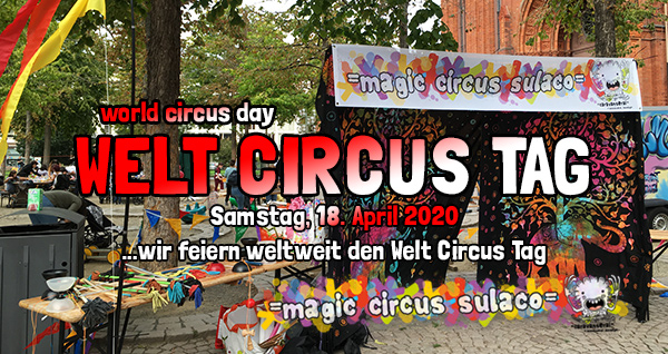 Welt Circus Tag . world circus day . 18. April 2020 . planet earth