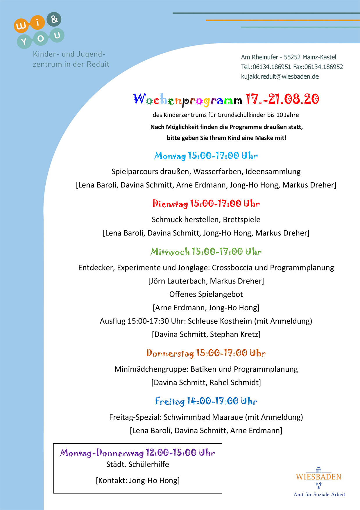 Wochenprogramm vom 17. bis 21. August 2020 des Kinderzentrums für Grundschulkinder bis 10 Jahre . kujakk . Kinder- und Jugendzentrum in der Reduit . Mainz-Kastel