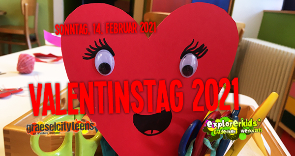 Valentinstag . ...verschenkt doch einmal ein Herz! . Sonntag, 14. Februar 2021 . explorerkids* . Entdecker Werkstatt im kujakk . kujakk . Kinder- und Jugendzentrum in der Reduit . Mainz-Kastel . & . gct . graeselcityteens ...auf dem Gräselberg . Stadtteilzentrum Gräselberg . Wiesbaden