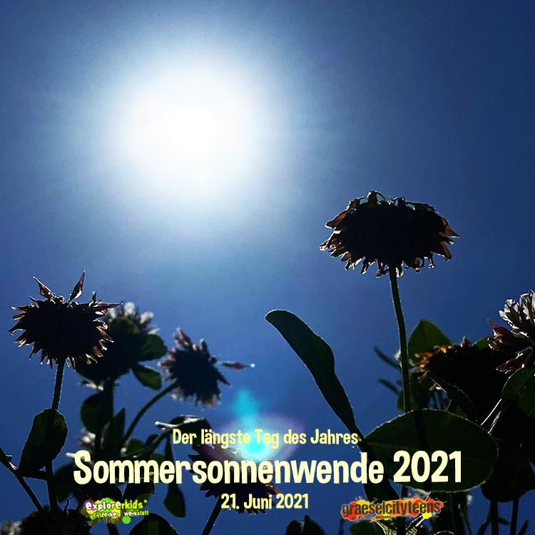 Sommersonnenwende 2021 . ...der längste Tag des Jahres! . 21. Juni 2021  . explorerkids* . Entdecker Werkstatt im kujakk . kujakk . Kinder- und Jugendzentrum in der Reduit . Mainz-Kastel . & . gct . graeselcityteens ...auf dem Gräselberg . Stadtteilzentrum Gräselberg . Wiesbaden