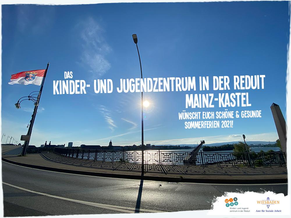 Schöne & gesunde Sommerferien 2021! . kujakk . 19. Juli 2021 . Das Kinder- und Jugendzentrum in der Reduit . Mainz-Kastel wünscht euch schöne Sommerferien 2021!  . kujakk . Kinder- und Jugendzentrum in der Reduit . Mainz-Kastel