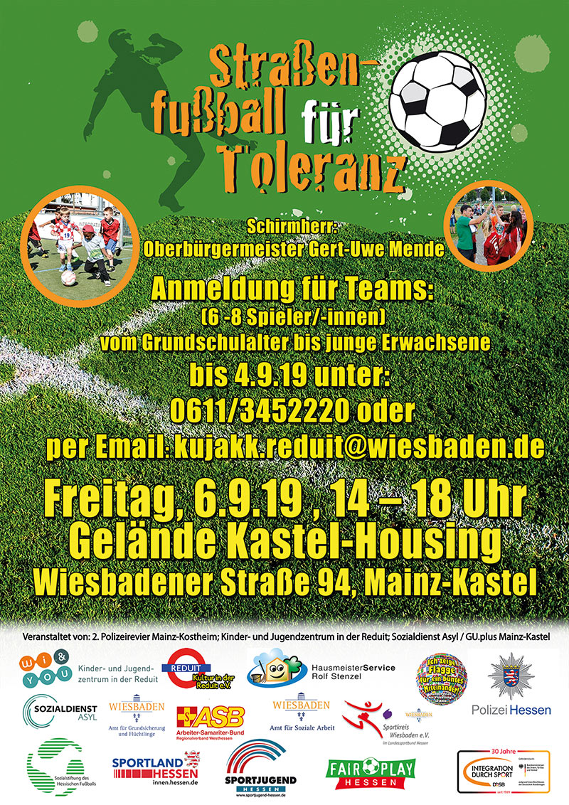 Straßenfußball für Toleranz . Freitag, 6. September 2019 . 14:00 bis 18:00 Uhr . Gelände Kastel-Housing . Wiesbadener Straße 94 . Mainz-Kastel
