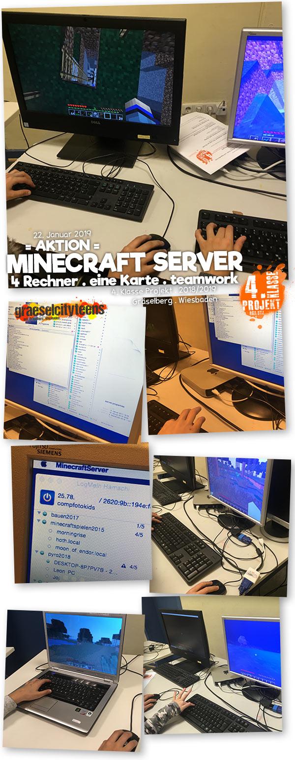 = AKTION = . Minecraft Server 4 Rechner . eine Karte . teamwork . 4. Klasse Projekt BGS/STZ . Betreuende Grundschule / Stadtteilzentrum Gräselberg . Wiesbaden