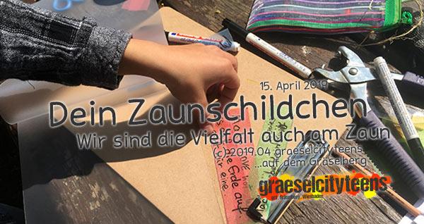 Dein Zaunschildchen . Wir sind die Vielfalt auch am Zaun . 15. April 2019 . Osterferien 2019 . Stadtteilzentrum Gräselberg . Wiesbaden