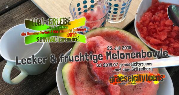Lecker & fruchtige Melonenbowle . ...einfach frisch selbstgemacht . [Üb]-Erlebe ...den Gräselberg . die Sommerferien / the summer holidays . survival-[experience] . graeselcityteens . Stadtteilzentrum Gräselberg . Wiesbaden