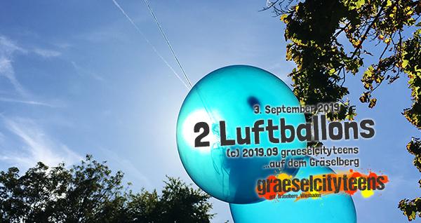 2 Luftballons . ...im September Sonnenlicht . 3. September 2019 . graeselcityteens . Stadtteilzentrum Gräselberg . Wiesbaden