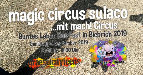 magic circus sulaco . ...mit mach! Circus . Wiesbaden . Kommt vorbei und macht mit! . Eine Aktion vom Stadtteilzentrum Gräselberg . Wiesbaden . Buntes Leben