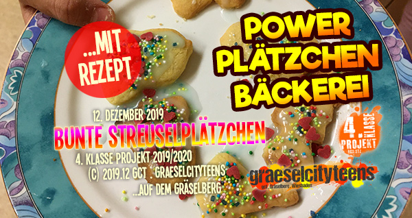 Bunte Streuselplätzchen . ...mmmmhhhmmm, so einfach, so lecker! . 12. Dezember 2019 . Kooperationsprojekt . 4. Klasse Projekt . graeselcityteens . Stadtteilzentrum Gräselberg . Wiesbaden
