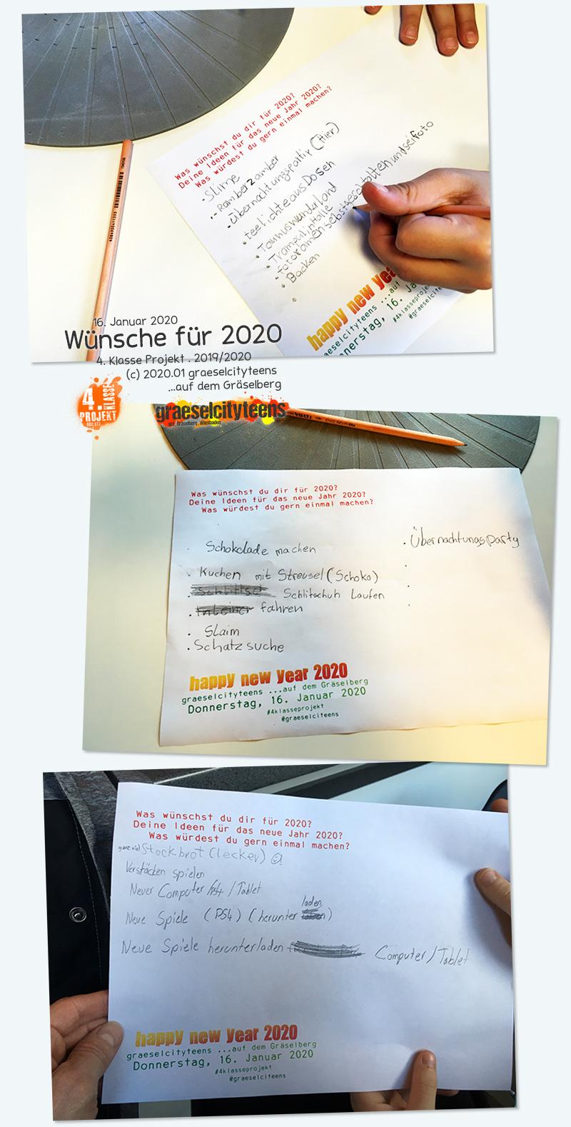 Wünsche 2020 . Was wünschst du dir für 2020? . Deine Ideen für das neue Jahr 2020? . Was würdet ihr gern einmal machen? . Kooperationsprojekt . 4. Klasse Projekt . graeselcityteens . 16. Januar 2020 . Stadtteilzentrum Gräselberg . Wiesbaden