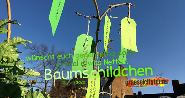 ...wünscht euch gegenseitig doch einmal etwas Nettes! . Baumschildchen . 2. April 2020 . Balkon . Wiesbaden . planet earth