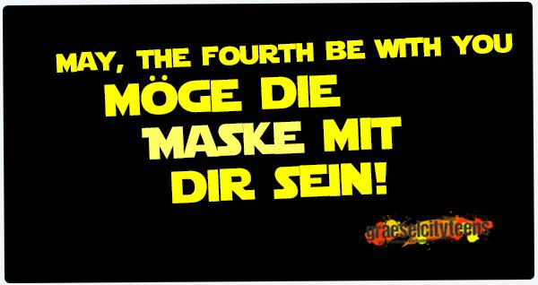 Möge die Maske mit dir sein . may, the fourth . 4. Mai 2020 . graeselcityteens ...auf dem Gräselberg . Stadtteilzentrum Gräselberg . Wiesbaden . planet earth