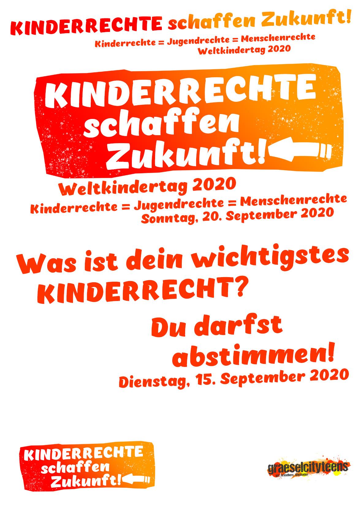 Dein wichtigstes Kinderrecht! . Kinderrechte schaffen Zukunft! . Du darfst abstimmen! . 15. September . gct . graeselcityteens ...auf dem Gräselberg . Stadtteilzentrum Gräselberg . Wiesbaden