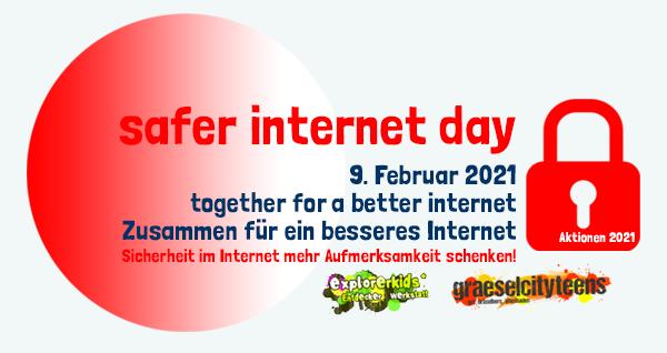 Safer Internet Day . together for a better internet . Dienstag, 9. Februar 2021 . explorerkids* . Entdecker Werkstatt im kujakk . kujakk . Kinder- und Jugendzentrum in der Reduit . Mainz-Kastel . & . gct . graeselcityteens ...auf dem Gräselberg . Stadtteilzentrum Gräselberg . Wiesbaden